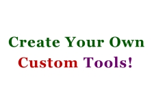 Create Your Own Tools